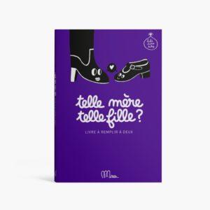 Telle Mère Telle Fille – Edition Minus